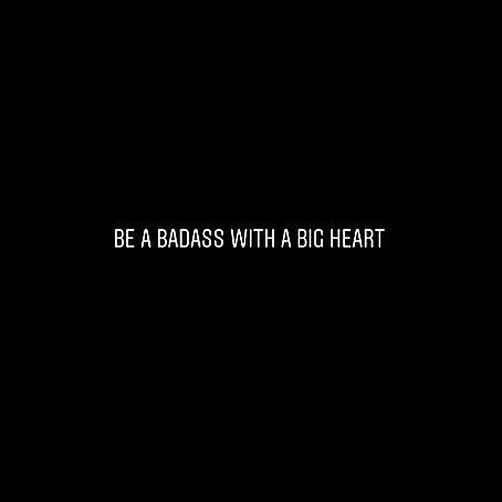 WORD #badass #bigheart #nofuckyou #fakefriends